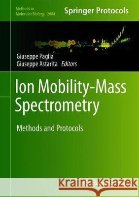 Ion Mobility-Mass Spectrometry : Methods and Protocols
