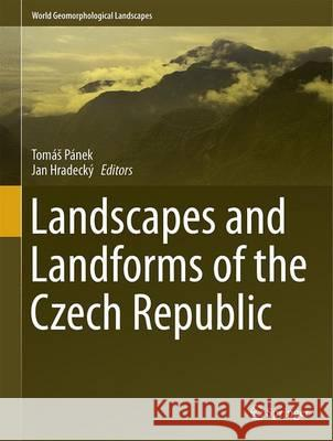 Landscapes and Landforms of the Czech Republic