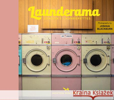 Launderama: London's Launderettes