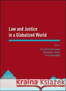 Law and Justice in a Globalized World: Proceedings of the Asia-Pacific Research in Social Sciences and Humanities, Depok, Indonesia, November 7-9, 201