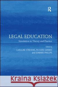 Legal Education: Simulation in Theory and Practice