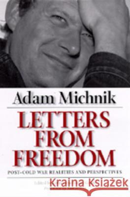 Letters from Freedom: Post-Cold War Realities and Perspectives