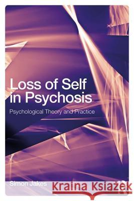 Loss of Self in Psychosis and CBT: Psychological Theory and Practice