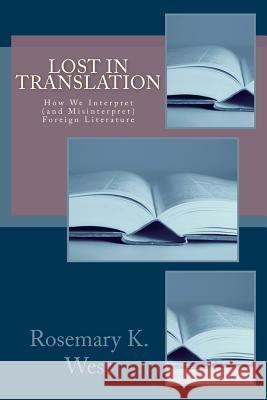 Lost in Translation: How We Interpret (and Misinterpret) Foreign Literature
