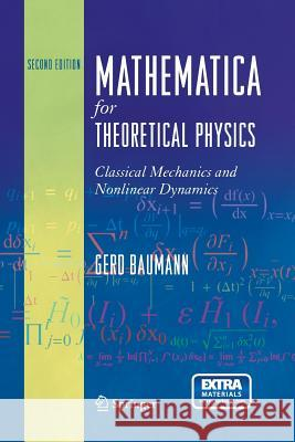 Mathematica for Theoretical Physics : Classical Mechanics and Nonlinear Dynamics