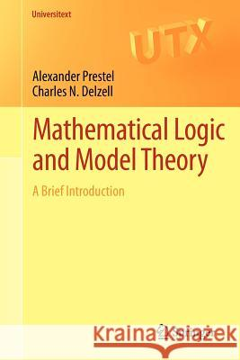 Mathematical Logic and Model Theory: A Brief Introduction