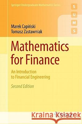 Mathematics for Finance : An Introduction to Financial Engineering