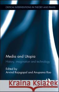 Media and Utopia: History, Imagination and Technology