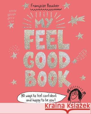 My Feel Good Book