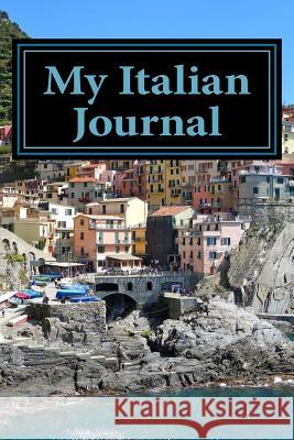 My Italian Journal: A 6 X 9 Lined Journal