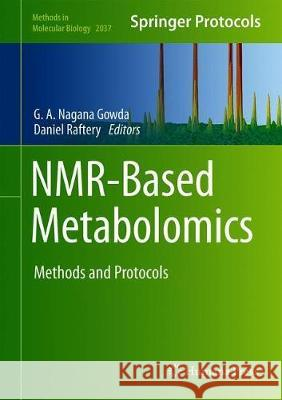 NMR-Based Metabolomics : Methods and Protocols