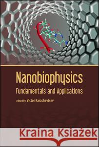 Nanobiophysics: Fundamentals and Applications
