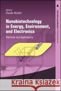 Nanobiotechnology in Energy, Environment and Electronics: Methods and Applications