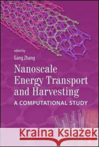 Nanoscale Energy Transport and Harvesting: A Computational Study
