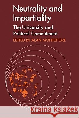 Neutrality and Impartiality: The University and Political Commitment