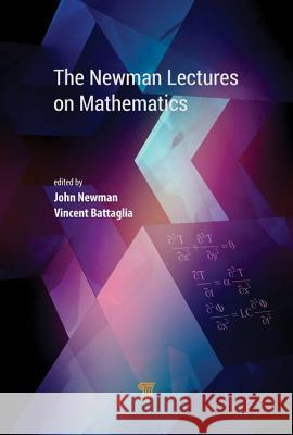 Newman Lectures on Mathematics