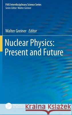 Nuclear Physics: Present and Future