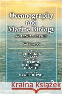 Oceanography and Marine Biology: An Annual Review, Volume 55