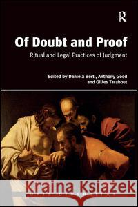 Of Doubt and Proof: Ritual and Legal Practices of Judgment