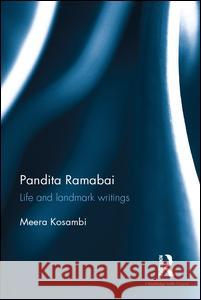 Pandita Ramabai: Life and Landmark Writings