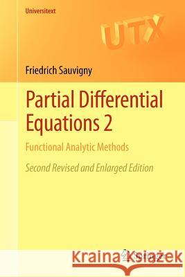 Partial Differential Equations 2 : Functional Analytic Methods