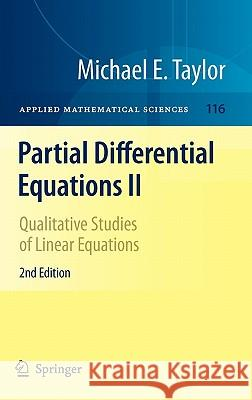 Partial Differential Equations II : Qualitative Studies of Linear Equations