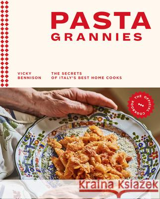 Pasta Grannies: The Secret's of Italy's Best Home Cooks