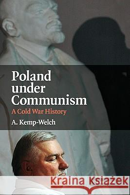 Poland Under Communism: A Cold War History