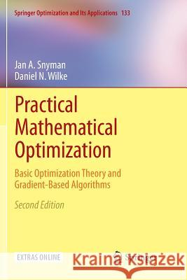 Practical Mathematical Optimization : Basic Optimization Theory and Gradient-Based Algorithms