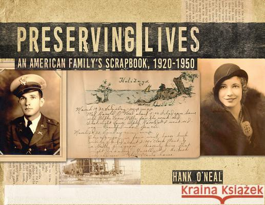 Preserving Lives: An American Family's Scrapbook, 1920-1950
