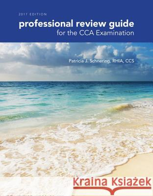Professional Review Guide for the Cca Examination 2017
