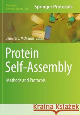 Protein Self-Assembly: Methods and Protocols