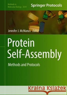 Protein Self-Assembly : Methods and Protocols