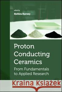 Proton-Conducting Ceramics: From Fundamentals to Applied Research