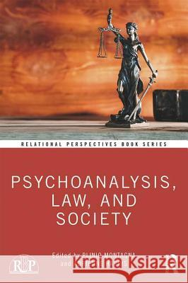 Psychoanalysis, Law, and Society