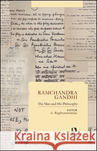 Ramchandra Gandhi: The Man and His Philosophy