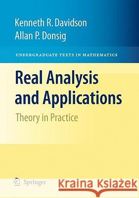 Real Analysis and Applications: Theory in Practice