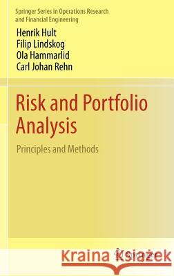 Risk and Portfolio Analysis : Principles and Methods
