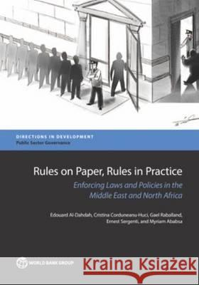 Rules on Paper, Rules in Practice: Reducing Discretion and Enforcing Laws in the Middle and North Africa