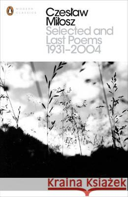 Selected & Last Poems 1931 2004
