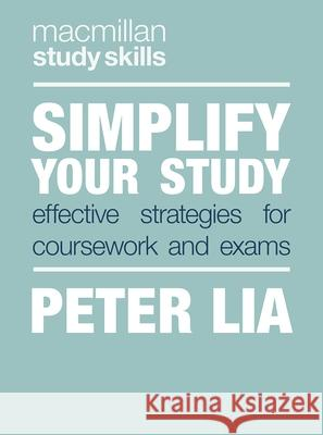 Simplify Your Study: Effective Strategies for Coursework and Exams