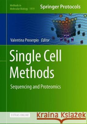 Single Cell Methods : Sequencing and Proteomics