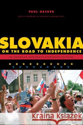 Slovakia on the Road to Independence