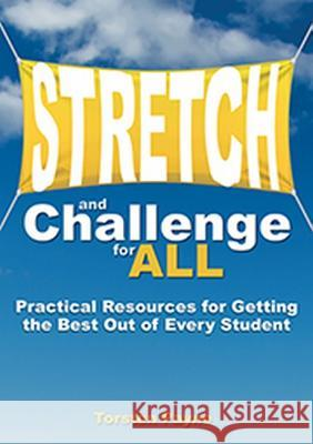 Stretch and Challenge for All: Practical Resources for Getting the Best Out of Every Student