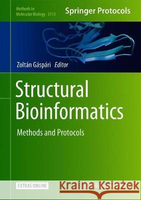 Structural Bioinformatics : Methods and Protocols