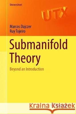 Submanifold Theory : Beyond an Introduction