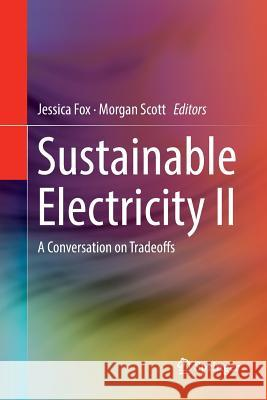 Sustainable Electricity II: A Conversation on Tradeoffs