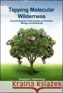Tapping Molecular Wilderness: Drugs from Chemistry-Biology--Biodiversity Interface