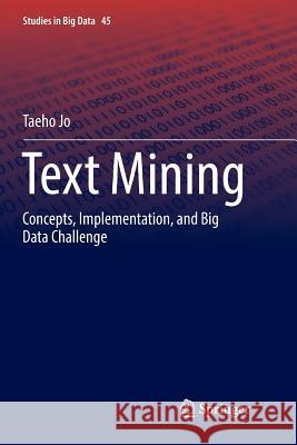 Text Mining: Concepts, Implementation, and Big Data Challenge