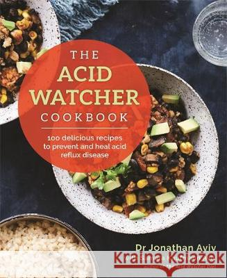 The Acid Watcher Cookbook